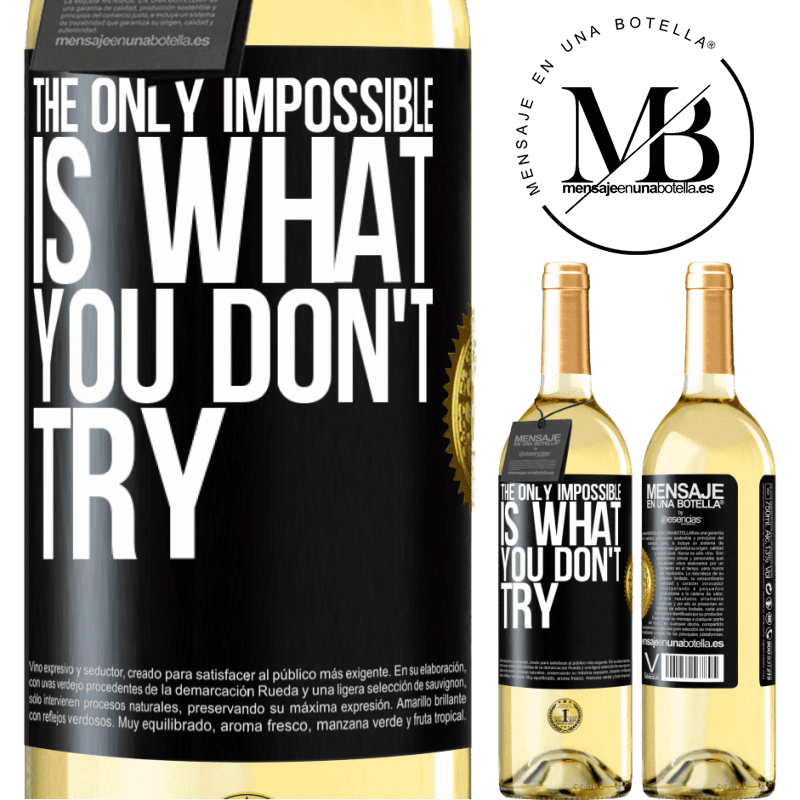 24,95 € Free Shipping | White Wine WHITE Edition The only impossible is what you don't try Black Label. Customizable label Young wine Harvest 2020 Verdejo