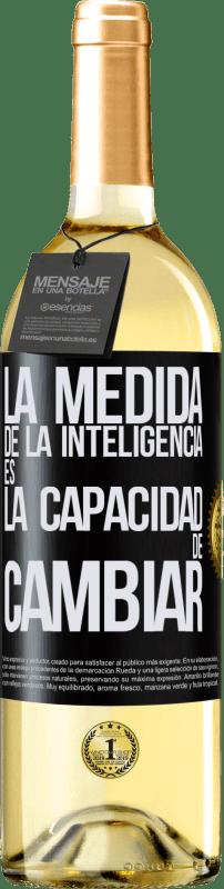 24,95 € Envío gratis   Vino Blanco Edición WHITE La medida de la inteligencia es la capacidad de cambiar Etiqueta Negra. Etiqueta personalizable Vino joven Cosecha 2020 Verdejo