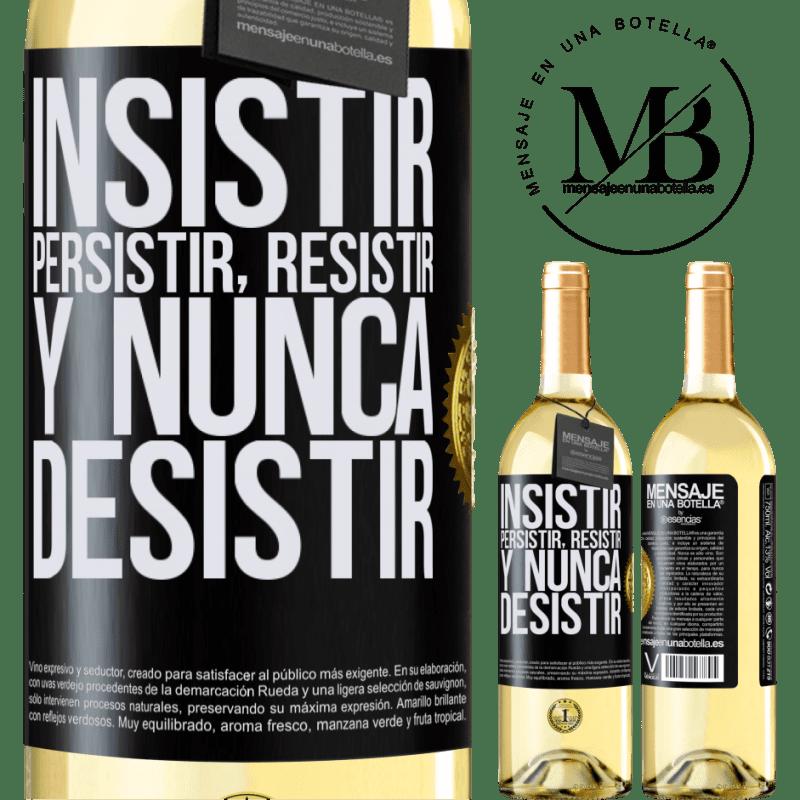 24,95 € Envío gratis | Vino Blanco Edición WHITE Insistir, persistir, resistir, y nunca desistir Etiqueta Negra. Etiqueta personalizable Vino joven Cosecha 2020 Verdejo