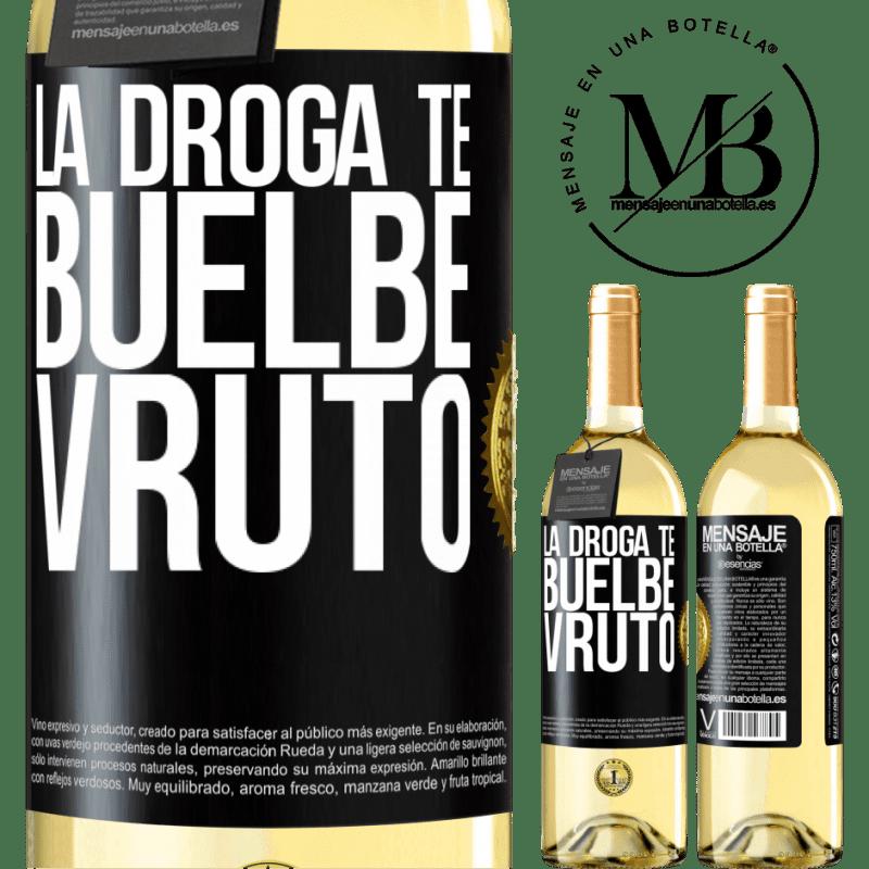 24,95 € Free Shipping   White Wine WHITE Edition La droga te buelbe vruto Black Label. Customizable label Young wine Harvest 2020 Verdejo