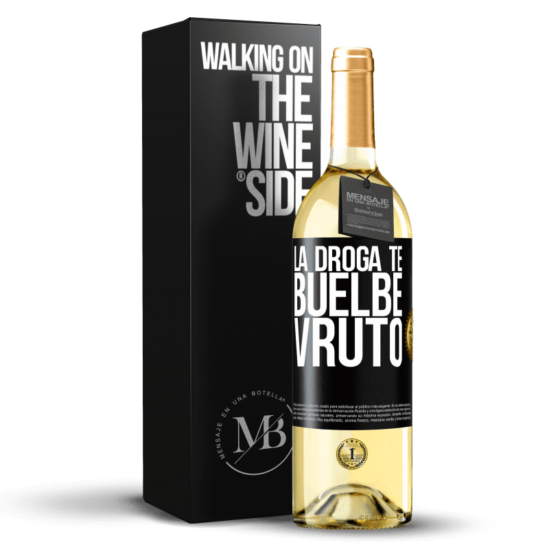 24,95 € Free Shipping | White Wine WHITE Edition La droga te buelbe vruto Black Label. Customizable label Young wine Harvest 2020 Verdejo