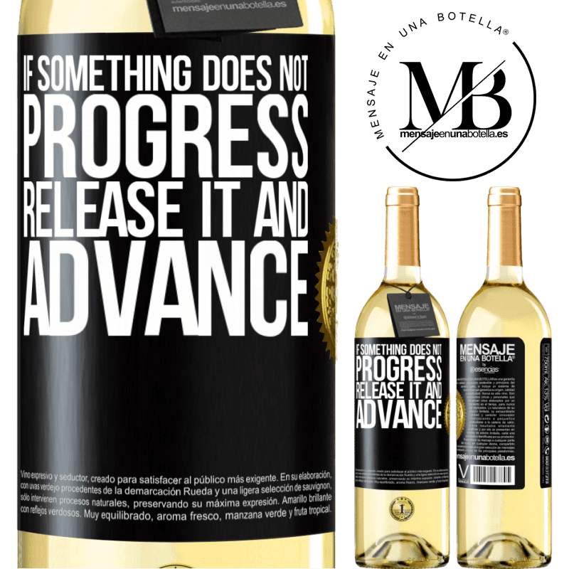 24,95 € Free Shipping | White Wine WHITE Edition If something does not progress, release it and advance Black Label. Customizable label Young wine Harvest 2020 Verdejo