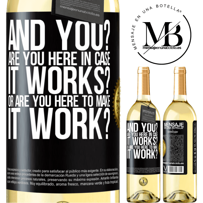 24,95 € Free Shipping   White Wine WHITE Edition and you? Are you here in case it works, or are you here to make it work? Black Label. Customizable label Young wine Harvest 2020 Verdejo