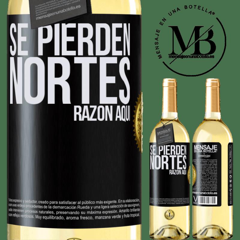 24,95 € Envoi gratuit   Vin blanc Édition WHITE Les Nortes sont perdus. Raison ici Étiquette Noire. Étiquette personnalisable Vin jeune Récolte 2020 Verdejo