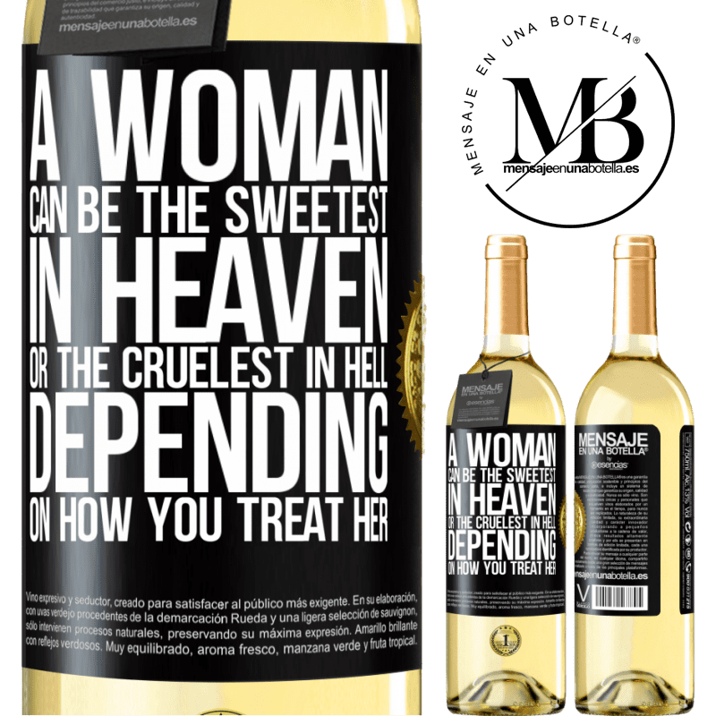 24,95 € Free Shipping   White Wine WHITE Edition A woman can be the sweetest in heaven, or the cruelest in hell, depending on how you treat her Black Label. Customizable label Young wine Harvest 2020 Verdejo