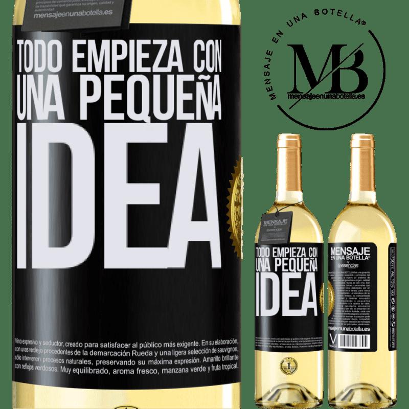 24,95 € Envoi gratuit | Vin blanc Édition WHITE Tout commence par une petite idée Étiquette Noire. Étiquette personnalisable Vin jeune Récolte 2020 Verdejo