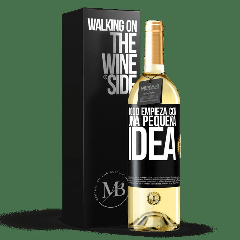 24,95 € Envío gratis | Vino Blanco Edición WHITE Todo empieza con una pequeña idea Etiqueta Negra. Etiqueta personalizable Vino joven Cosecha 2020 Verdejo