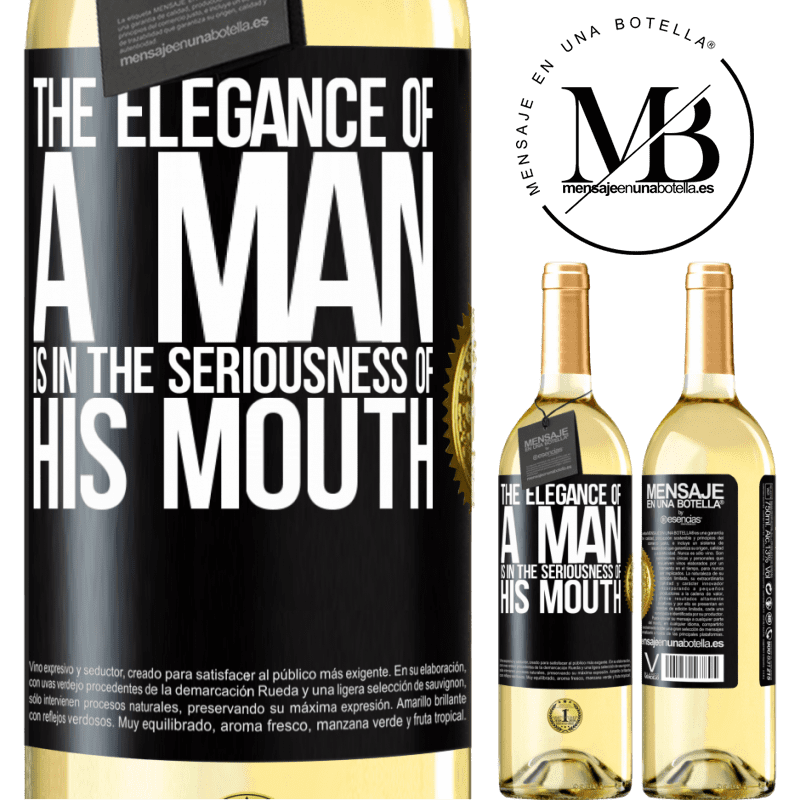 24,95 € Free Shipping   White Wine WHITE Edition The elegance of a man is in the seriousness of his mouth Black Label. Customizable label Young wine Harvest 2020 Verdejo