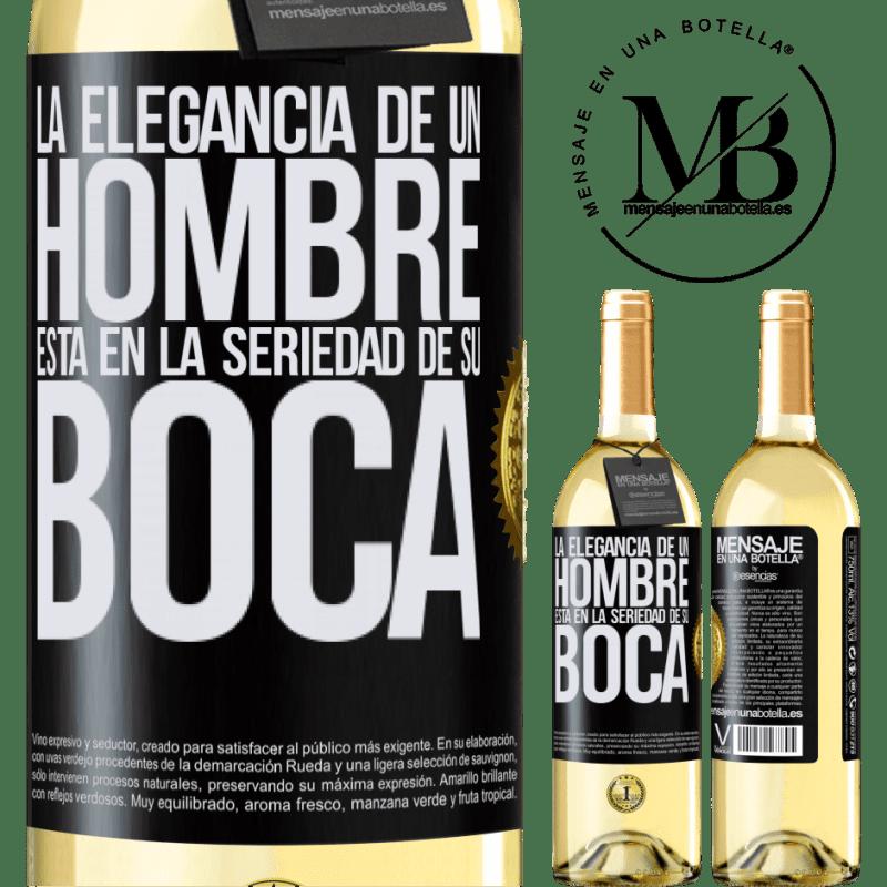 24,95 € Envío gratis | Vino Blanco Edición WHITE La elegancia de un hombre está en la seriedad de su boca Etiqueta Negra. Etiqueta personalizable Vino joven Cosecha 2020 Verdejo