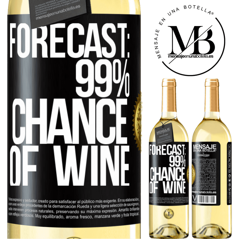 24,95 € Free Shipping   White Wine WHITE Edition Forecast: 99% chance of wine Black Label. Customizable label Young wine Harvest 2020 Verdejo