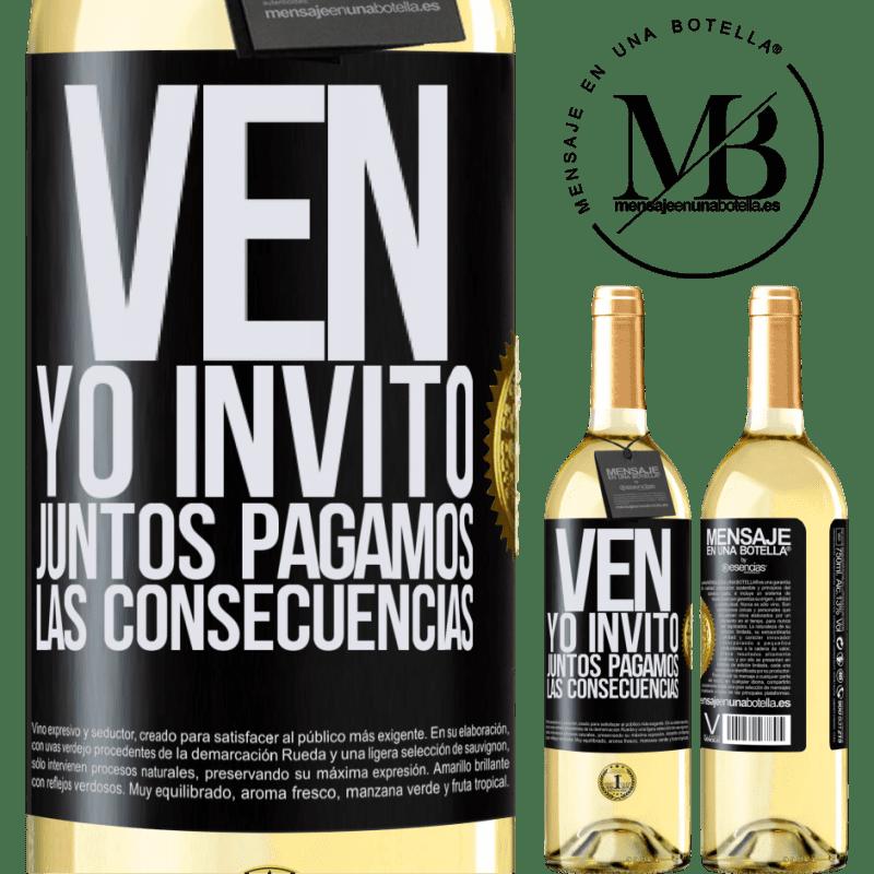 24,95 € Envoi gratuit | Vin blanc Édition WHITE Venez, j'invite, ensemble nous payons les conséquences Étiquette Noire. Étiquette personnalisable Vin jeune Récolte 2020 Verdejo