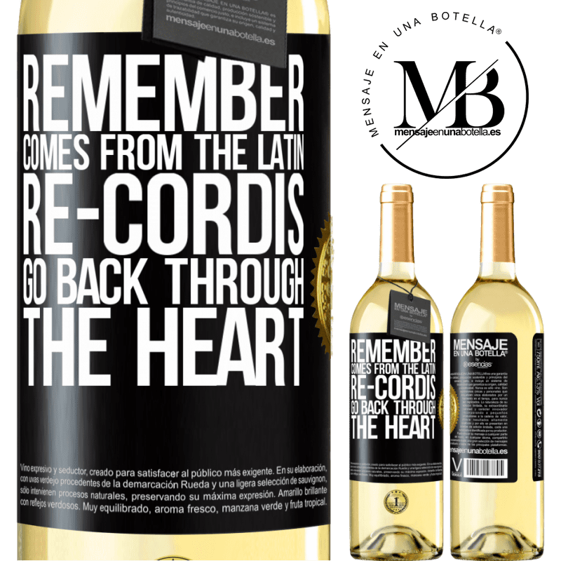 24,95 € Free Shipping   White Wine WHITE Edition REMEMBER, from the Latin re-cordis, go back through the heart Black Label. Customizable label Young wine Harvest 2020 Verdejo