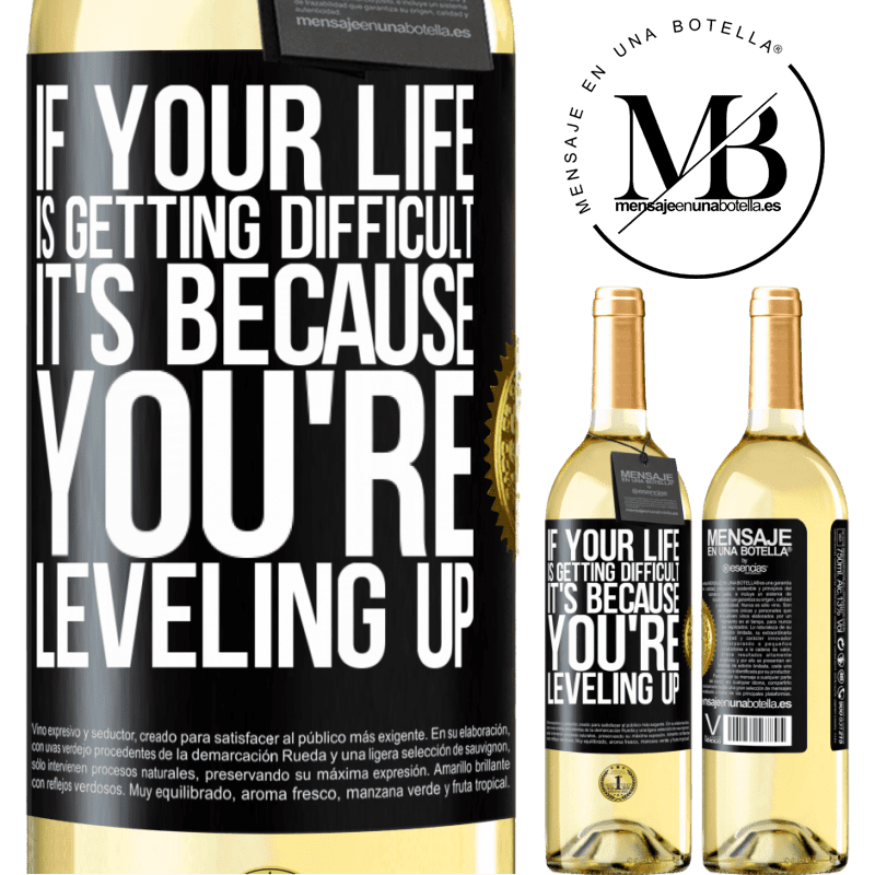 24,95 € Free Shipping | White Wine WHITE Edition If your life is getting difficult, it's because you're leveling up Black Label. Customizable label Young wine Harvest 2020 Verdejo