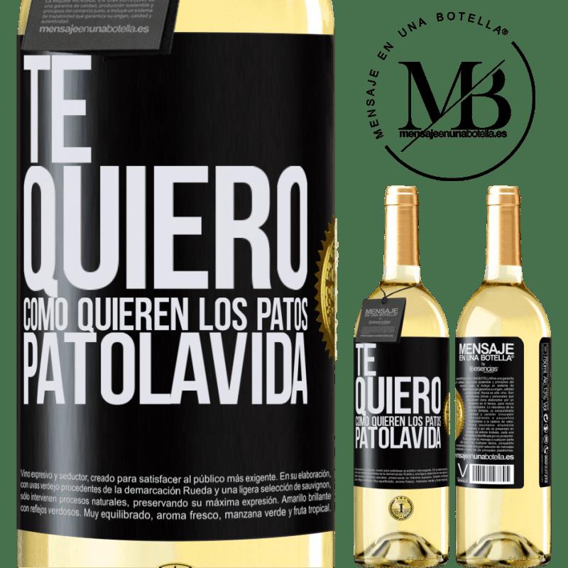 24,95 € Envoi gratuit | Vin blanc Édition WHITE TE QUIERO, como quieren los patos. PATOLAVIDA Étiquette Noire. Étiquette personnalisable Vin jeune Récolte 2020 Verdejo