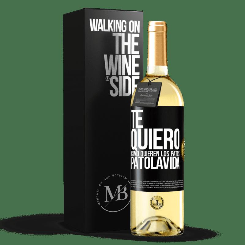 24,95 € Envío gratis | Vino Blanco Edición WHITE TE QUIERO, como quieren los patos. PATOLAVIDA Etiqueta Negra. Etiqueta personalizable Vino joven Cosecha 2020 Verdejo