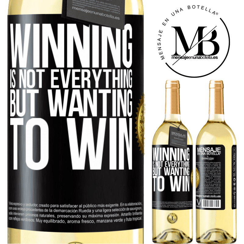 24,95 € Free Shipping   White Wine WHITE Edition Winning is not everything, but wanting to win Black Label. Customizable label Young wine Harvest 2020 Verdejo