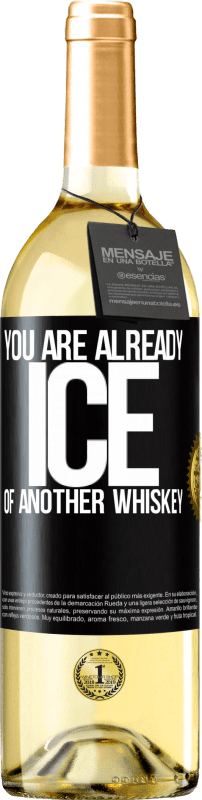 24,95 € Free Shipping | White Wine WHITE Edition You are already ice of another whiskey Black Label. Customizable label Young wine Harvest 2020 Verdejo