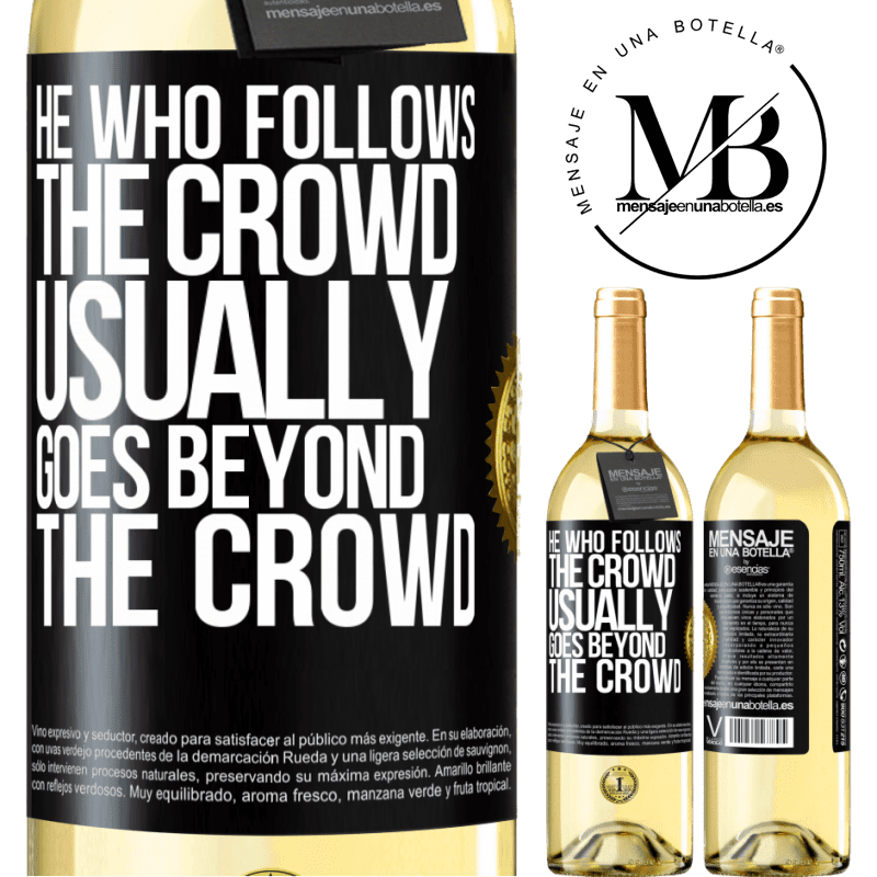 24,95 € Free Shipping   White Wine WHITE Edition He who follows the crowd, usually goes beyond the crowd Black Label. Customizable label Young wine Harvest 2020 Verdejo