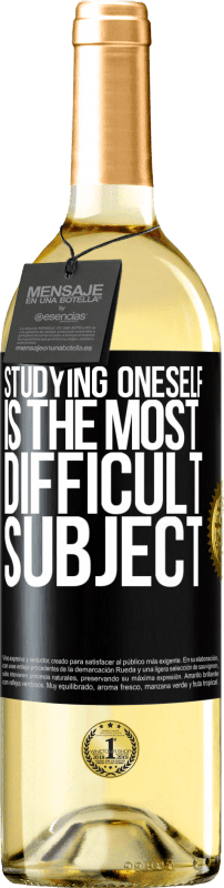 24,95 € Free Shipping | White Wine WHITE Edition Studying oneself is the most difficult subject Black Label. Customizable label Young wine Harvest 2020 Verdejo