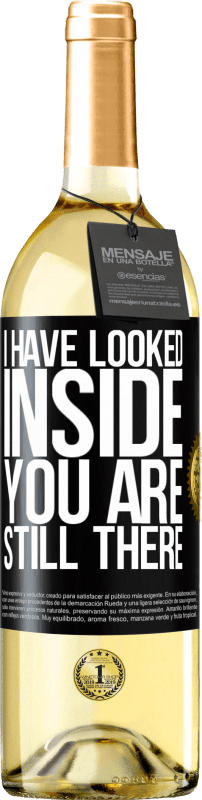 24,95 € Free Shipping | White Wine WHITE Edition I have looked inside. You still there Black Label. Customizable label Young wine Harvest 2020 Verdejo
