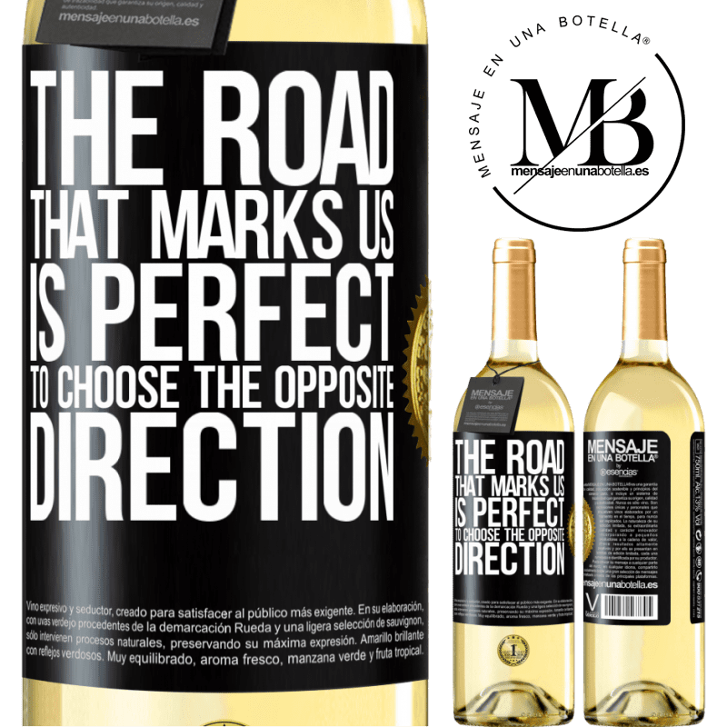 24,95 € Free Shipping   White Wine WHITE Edition The road that marks us is perfect to choose the opposite direction Black Label. Customizable label Young wine Harvest 2020 Verdejo