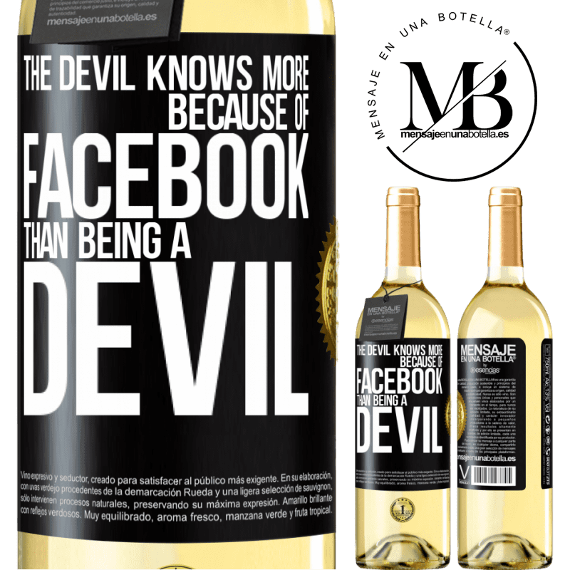 24,95 € Free Shipping   White Wine WHITE Edition The devil knows more because of Facebook than being a devil Black Label. Customizable label Young wine Harvest 2020 Verdejo