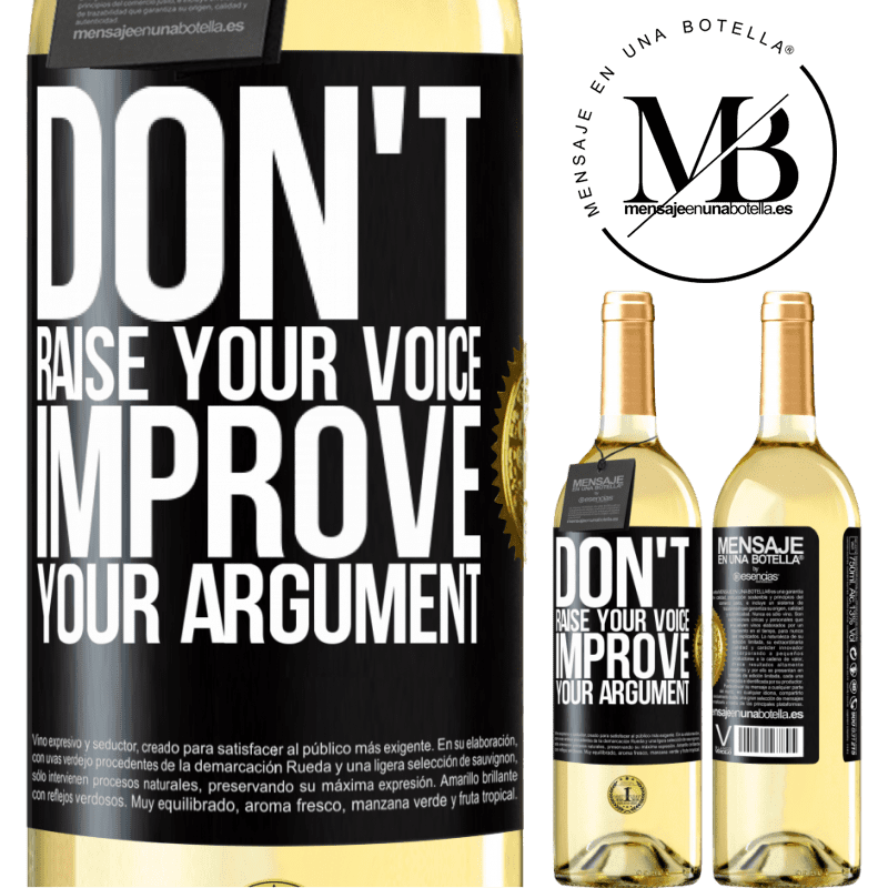 24,95 € Free Shipping | White Wine WHITE Edition Don't raise your voice, improve your argument Black Label. Customizable label Young wine Harvest 2020 Verdejo