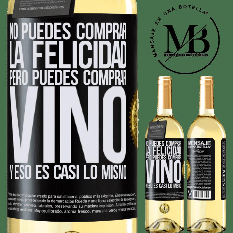 24,95 € Envío gratis   Vino Blanco Edición WHITE No puedes comprar la felicidad, pero puedes comprar vino y eso es casi lo mismo Etiqueta Negra. Etiqueta personalizable Vino joven Cosecha 2020 Verdejo
