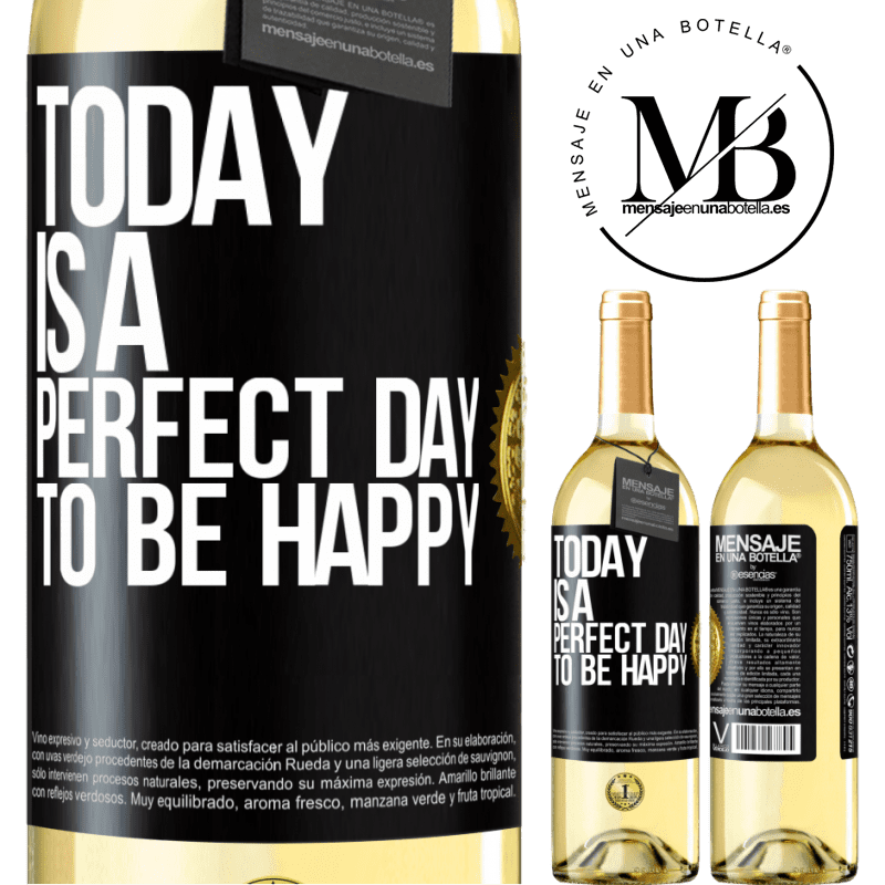 24,95 € Free Shipping   White Wine WHITE Edition Today is a perfect day to be happy Black Label. Customizable label Young wine Harvest 2020 Verdejo