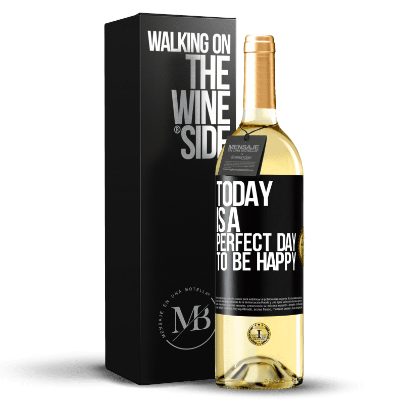 24,95 € Free Shipping | White Wine WHITE Edition Today is a perfect day to be happy Black Label. Customizable label Young wine Harvest 2020 Verdejo
