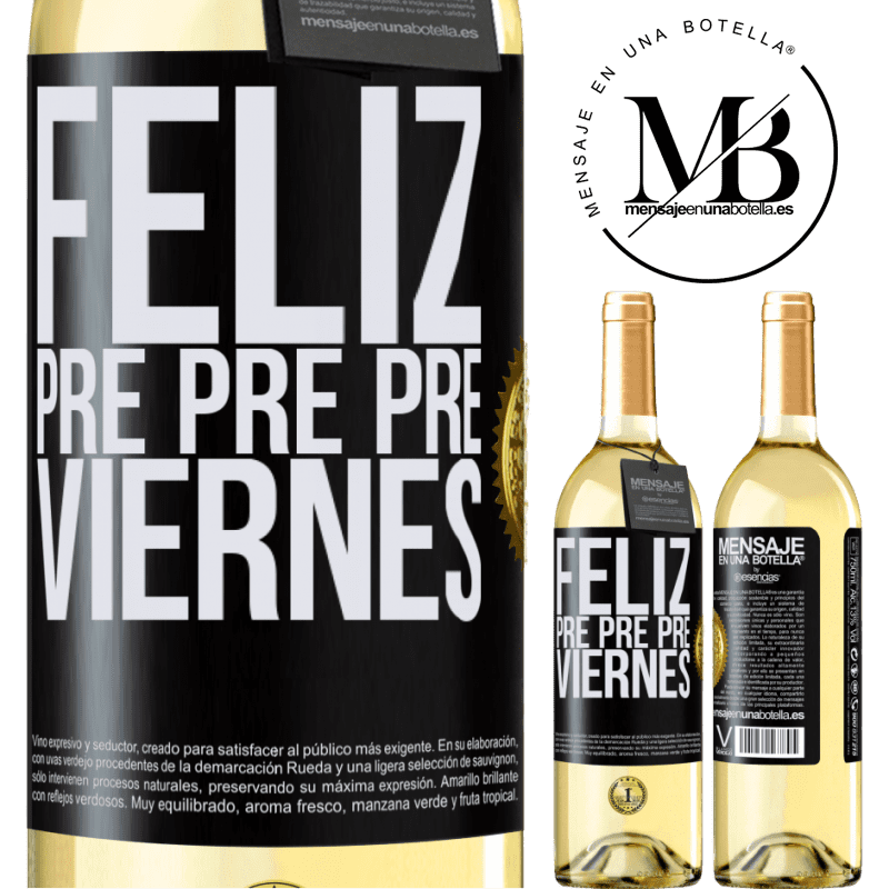 24,95 € Envío gratis | Vino Blanco Edición WHITE Feliz pre pre pre viernes Etiqueta Negra. Etiqueta personalizable Vino joven Cosecha 2020 Verdejo