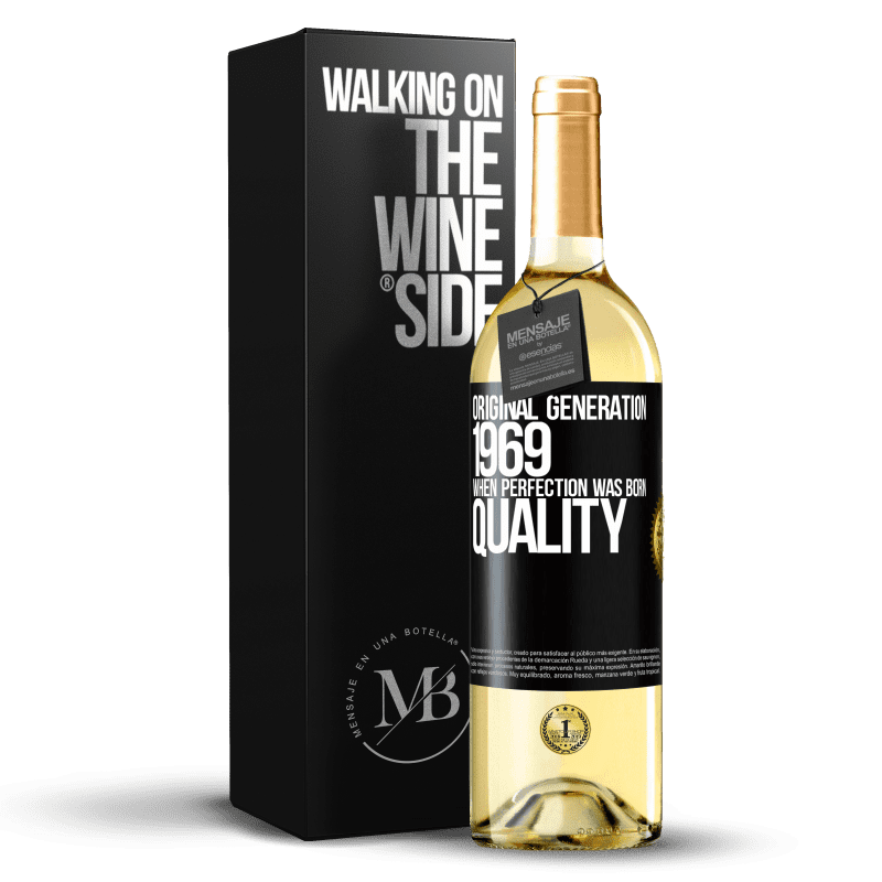 24,95 € Free Shipping | White Wine WHITE Edition Original generation. 1969. When perfection was born. Quality Black Label. Customizable label Young wine Harvest 2020 Verdejo