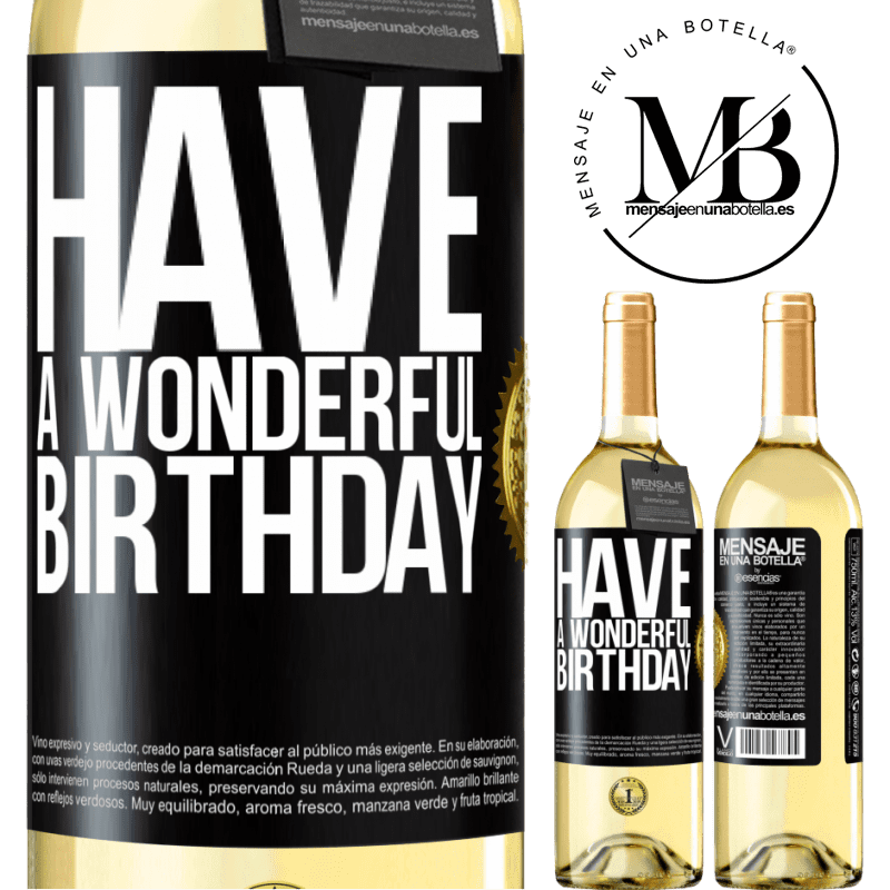 24,95 € Free Shipping   White Wine WHITE Edition Have a wonderful birthday Black Label. Customizable label Young wine Harvest 2020 Verdejo