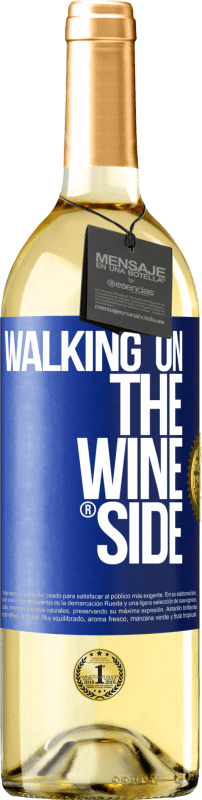 24,95 € | White Wine WHITE Edition Walking on the Wine Side® Blue Label. Customizable label Young wine Harvest 2020 Verdejo