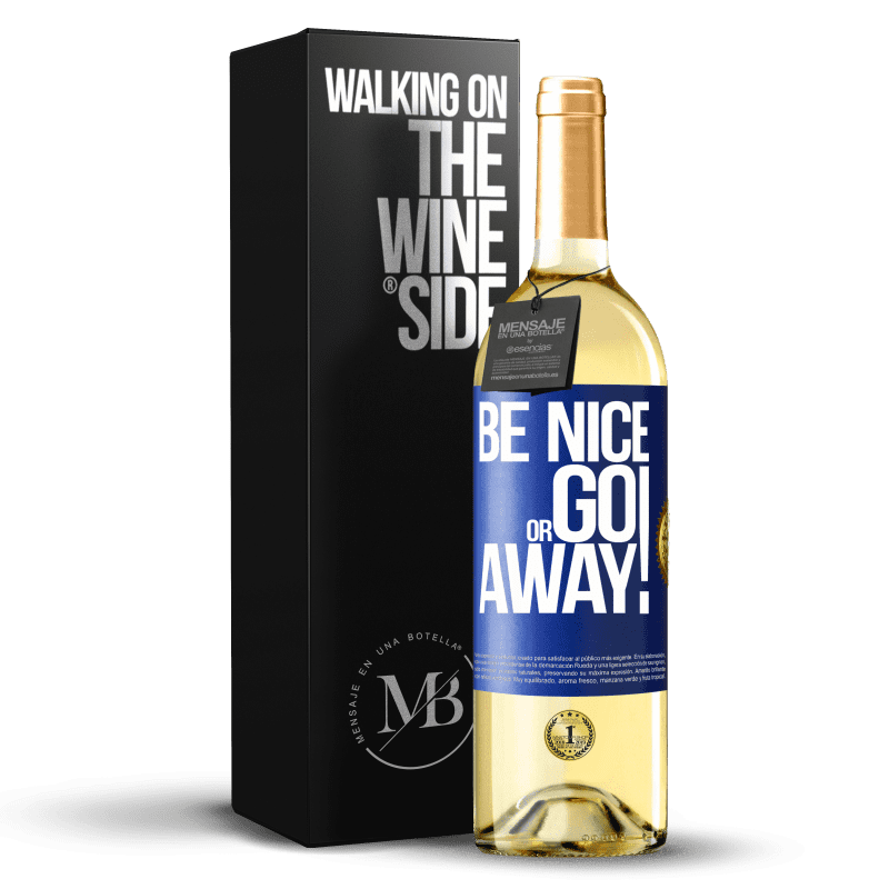 24,95 € Free Shipping   White Wine WHITE Edition Be nice or go away Blue Label. Customizable label Young wine Harvest 2020 Verdejo