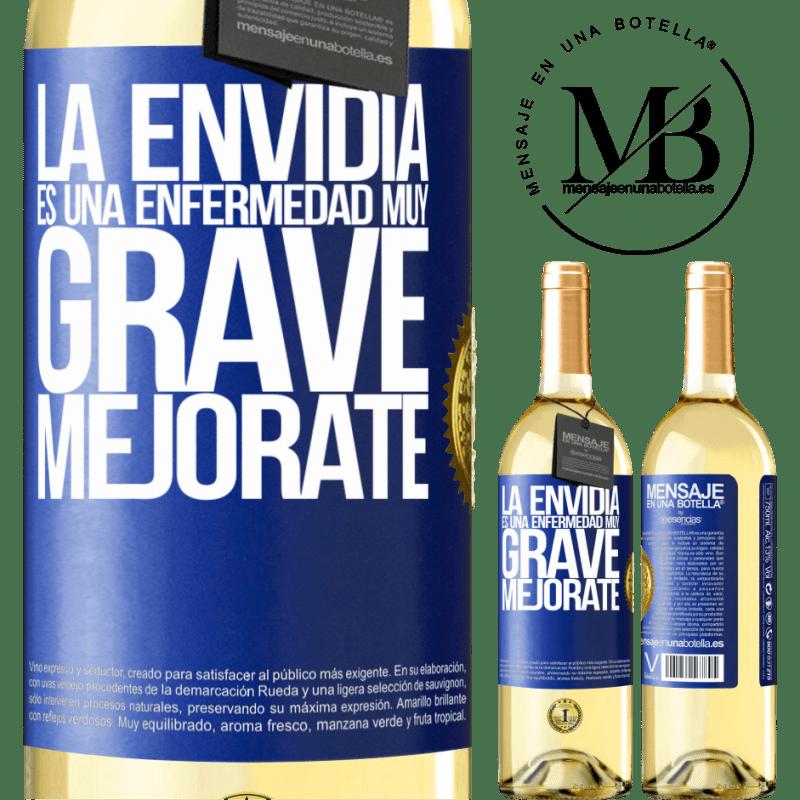 24,95 € Envío gratis | Vino Blanco Edición WHITE La envidia es una enfermedad muy grave, mejórate Etiqueta Azul. Etiqueta personalizable Vino joven Cosecha 2020 Verdejo