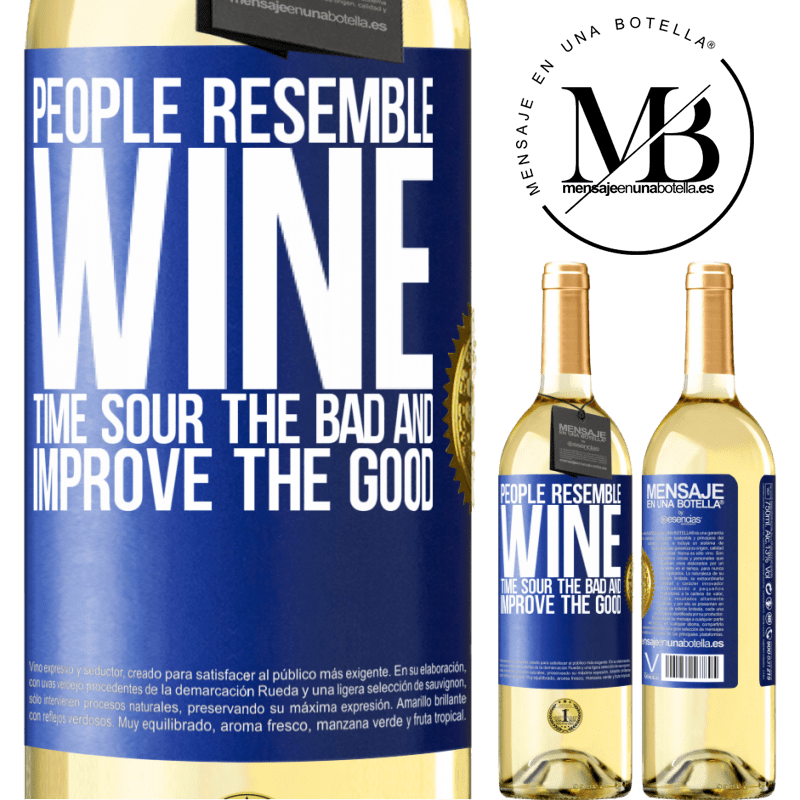 24,95 € Free Shipping | White Wine WHITE Edition People resemble wine. Time sour the bad and improve the good Blue Label. Customizable label Young wine Harvest 2020 Verdejo