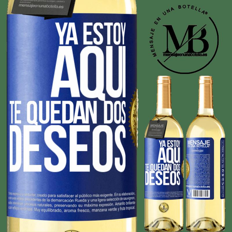 24,95 € Envío gratis | Vino Blanco Edición WHITE Ya estoy aquí. Te quedan dos deseos Etiqueta Azul. Etiqueta personalizable Vino joven Cosecha 2020 Verdejo
