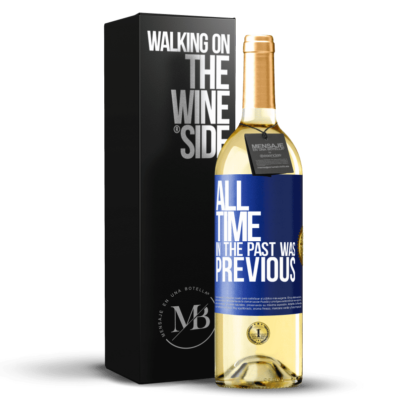 24,95 € Free Shipping | White Wine WHITE Edition All time in the past, was previous Blue Label. Customizable label Young wine Harvest 2020 Verdejo