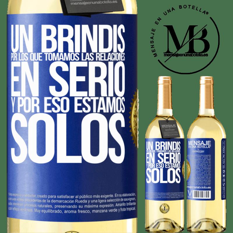 24,95 € Envoi gratuit   Vin blanc Édition WHITE Un toast pour ceux qui prennent les relations au sérieux et c'est pourquoi nous sommes seuls Étiquette Bleue. Étiquette personnalisable Vin jeune Récolte 2020 Verdejo