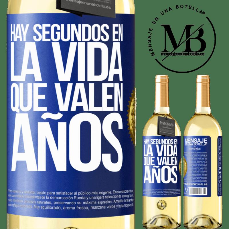 24,95 € Envío gratis | Vino Blanco Edición WHITE Hay segundos en la vida que valen años Etiqueta Azul. Etiqueta personalizable Vino joven Cosecha 2020 Verdejo