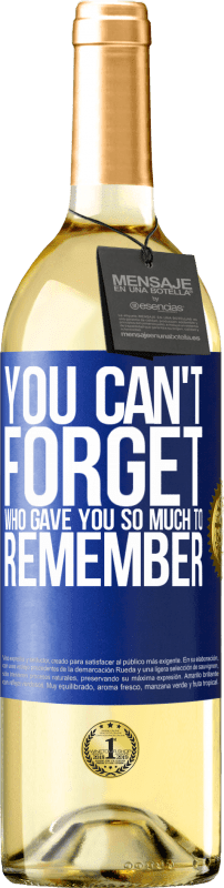 24,95 € Free Shipping   White Wine WHITE Edition You can't forget who gave you so much to remember Blue Label. Customizable label Young wine Harvest 2020 Verdejo