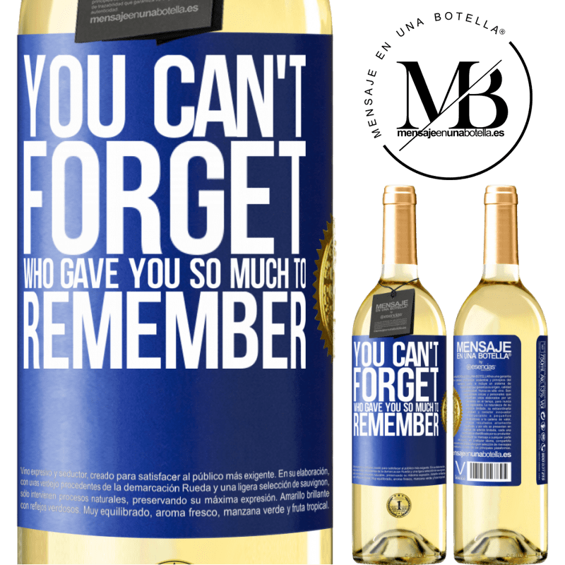 24,95 € Free Shipping | White Wine WHITE Edition You can't forget who gave you so much to remember Blue Label. Customizable label Young wine Harvest 2020 Verdejo