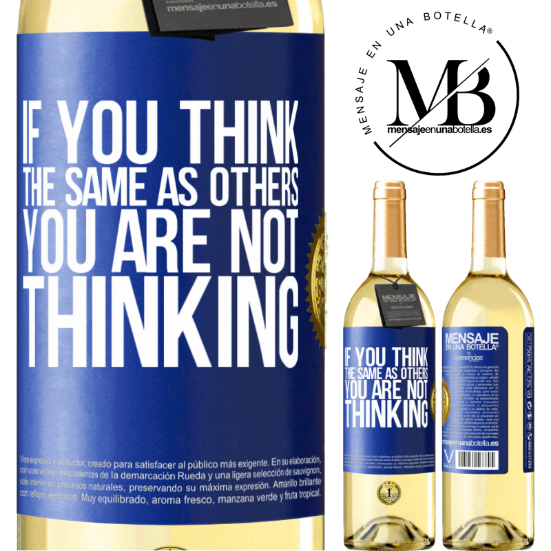 24,95 € Free Shipping | White Wine WHITE Edition If you think the same as others, you are not thinking Blue Label. Customizable label Young wine Harvest 2020 Verdejo