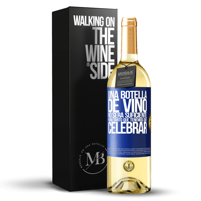 24,95 € Envoi gratuit | Vin blanc Édition WHITE Une bouteille de vin ne suffira pas pour autant que nous devons célébrer Étiquette Bleue. Étiquette personnalisable Vin jeune Récolte 2020 Verdejo
