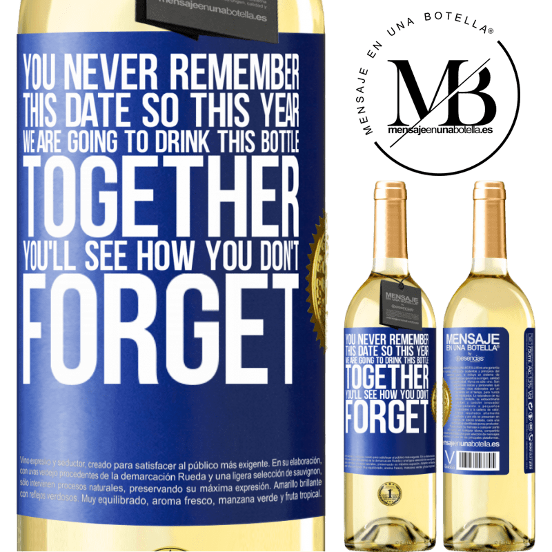 24,95 € Free Shipping | White Wine WHITE Edition You never remember this date, so this year we are going to drink this bottle together. You'll see how you don't forget Blue Label. Customizable label Young wine Harvest 2020 Verdejo