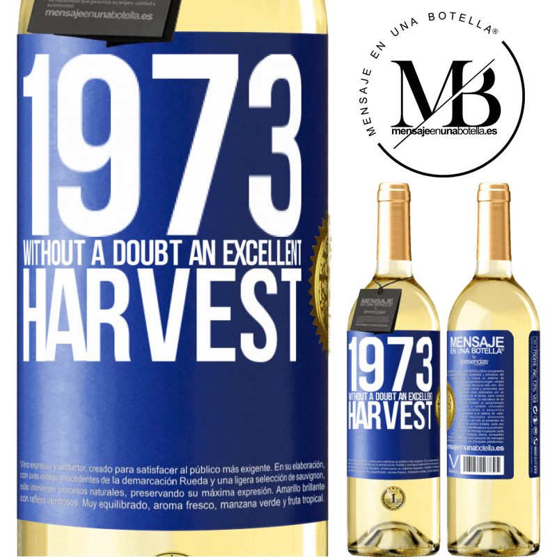 24,95 € Free Shipping | White Wine WHITE Edition 1973. Without a doubt, an excellent harvest Blue Label. Customizable label Young wine Harvest 2020 Verdejo