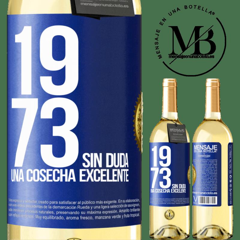 24,95 € Envío gratis   Vino Blanco Edición WHITE 1973. Sin duda, una cosecha excelente Etiqueta Azul. Etiqueta personalizable Vino joven Cosecha 2020 Verdejo