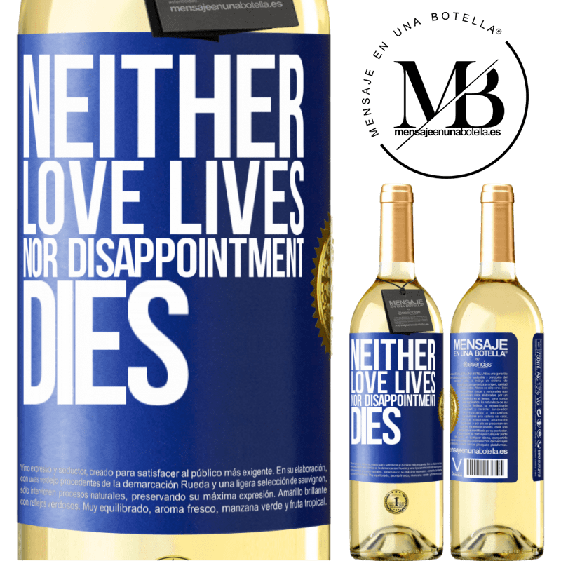 24,95 € Free Shipping | White Wine WHITE Edition Neither love lives, nor disappointment dies Blue Label. Customizable label Young wine Harvest 2020 Verdejo