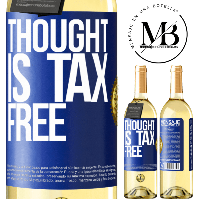 24,95 € Free Shipping   White Wine WHITE Edition Thought is tax free Blue Label. Customizable label Young wine Harvest 2020 Verdejo